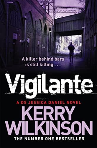 9781447225669: Vigilante: Book 2: A DS Jessica Daniel Novel (Jessica Daniel Series)
