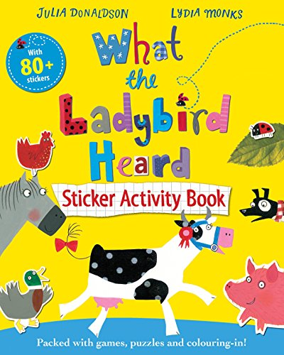9781447225843: What the Ladybird Heard Sticker Activity Book