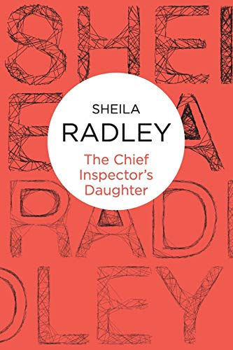 9781447226413: The Chief Inspector's Daughter (Inspector Quantrill)