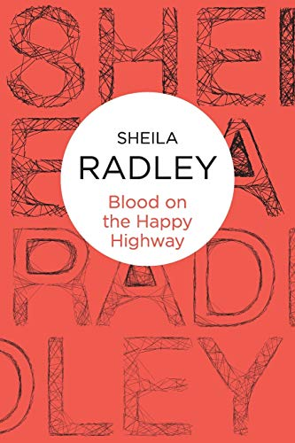 9781447226451: Blood on the Happy Highway (Inspector Quantrill)