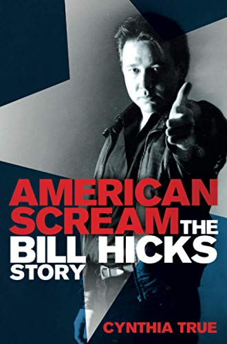 9781447227069: American Scream: The Bill Hicks Story