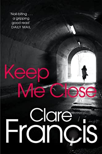 Keep Me Close: Francis, Clare