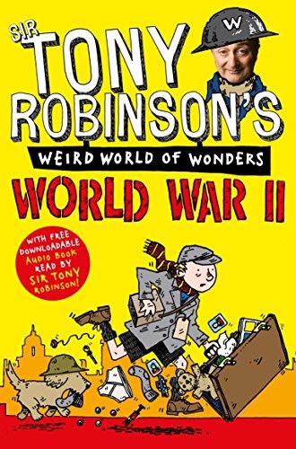 World War II (Weird World of Wonders) (1447227689) by Tony Robinson