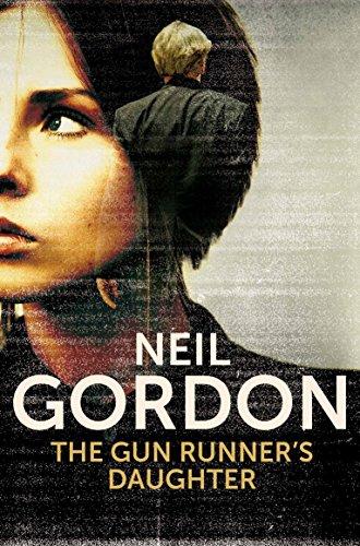 The Gun Runner's Daughter: Gordon, Neil
