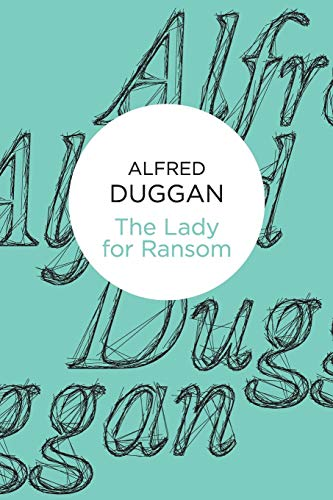 The Lady for Ransom (1447228774) by Alfred Duggan