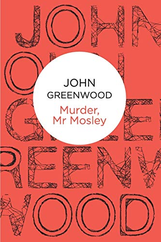 9781447229513: Murder, Mr Mosley (Inspector Mosley)