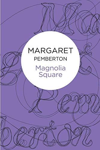 9781447230427: Magnolia Square (Londoners Trilogy)