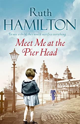 Meet Me at the Pier Head: Ruth Hamilton
