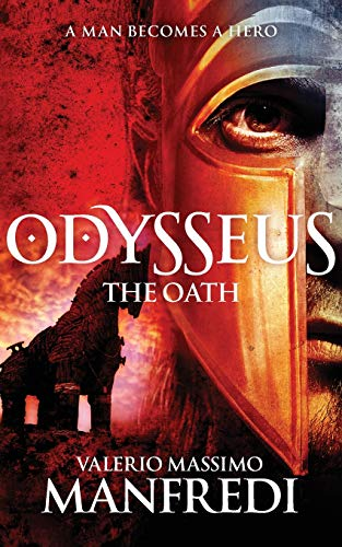 9781447231707: Odysseus: The Oath: Book One