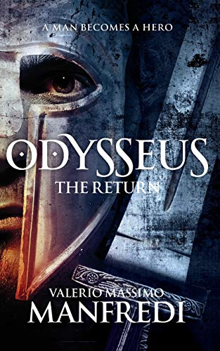 9781447231714: Odysseus: The Return: Book Two (Odysseus 2)