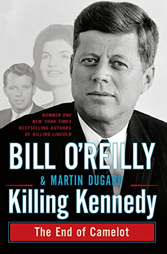 9781447233640: Killing Kennedy: The End of Camelot