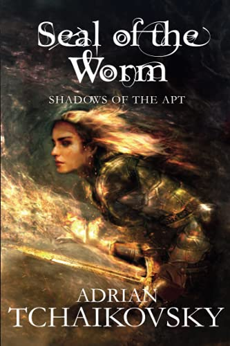9781447234555: The Seal of the Worm (Shadows of the Apt)