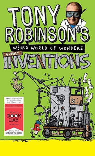 9781447234760: Tony Robinson's Weird World of Wonders: Inventions: A World Book Day Book