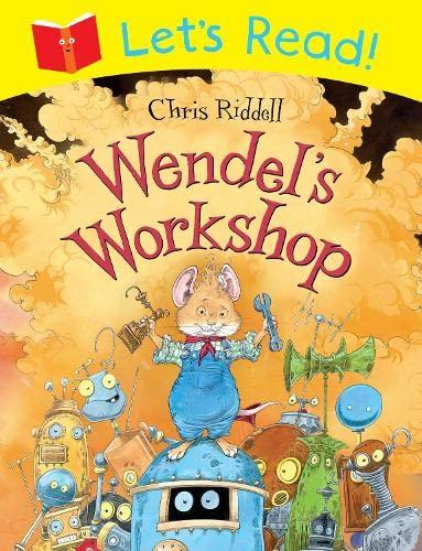 Lets Read! Wendels Workshop: Riddell, Chris