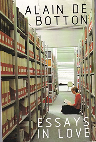 essays in love alain de botton  9781447235224 essays in love