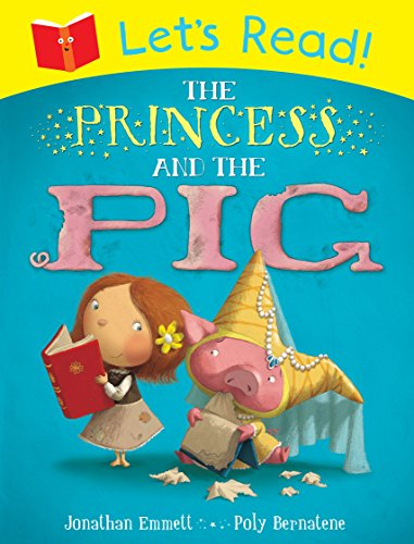 9781447235330: Let's Read! The Princess and the Pig