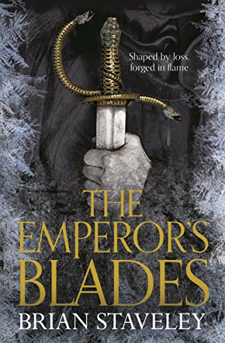 9781447235828: The Emperor's Blades: Chronicle of the Unhewn Throne: Book One (Chronicles of the Unhewn)
