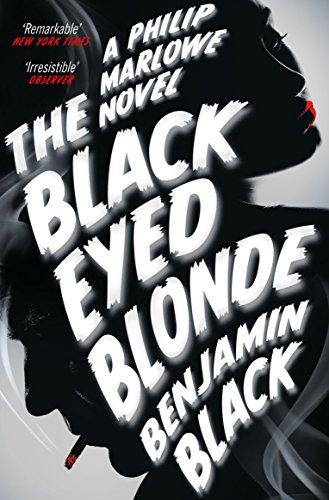9781447236702: The Black Eyed Blonde: A Philip Marlowe Novel