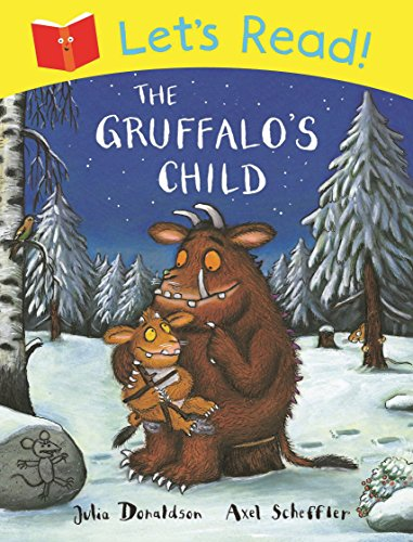 9781447236986: Let's Read! The Gruffalo's Child