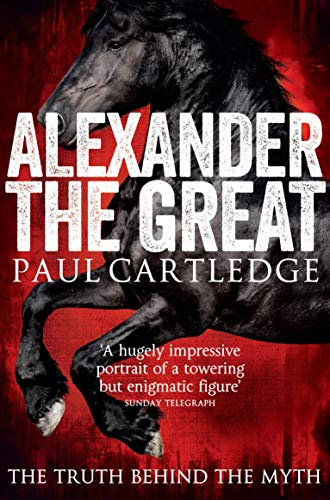 9781447237198: Alexander the Great: The Truth Behind the Myth
