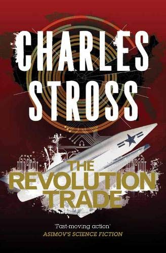 The Revolution Trade: The Revolution Business & the Trade of Queens: Stross, Charles