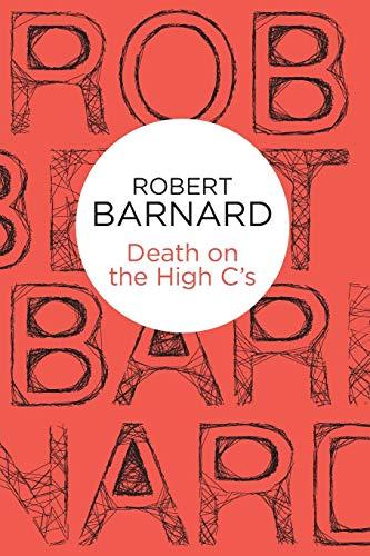 Death on the High C's: Barnard, Robert