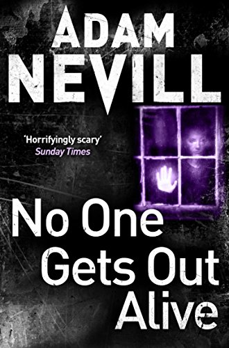 No One Gets Out Alive: Nevill, Adam