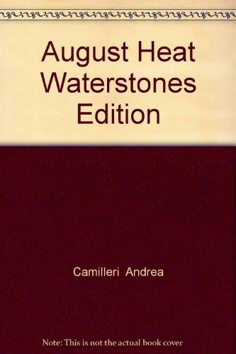 9781447241485: August Heat Waterstones Edition