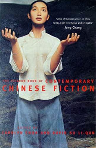9781447241560: The Picador Book of Contemporary Chinese Fiction (Bello)