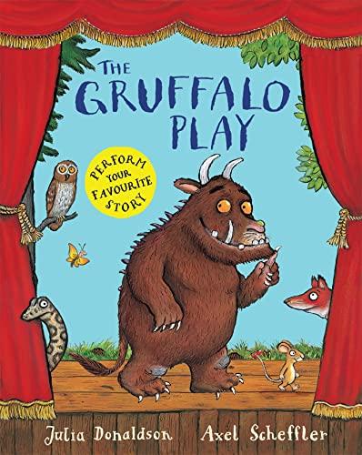 9781447243090: The Gruffalo Play