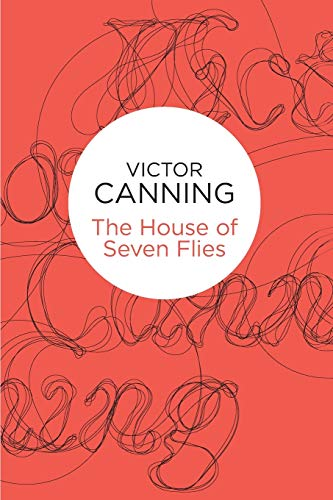 The House of Seven Flies (Bello): Canning, Victor