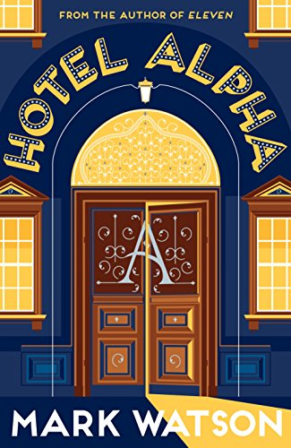 9781447243342: Hotel Alpha