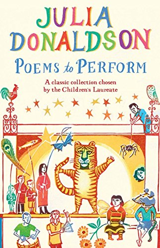 9781447243397: Poems to Perform: A classic collection chosen by the Children's Laureate