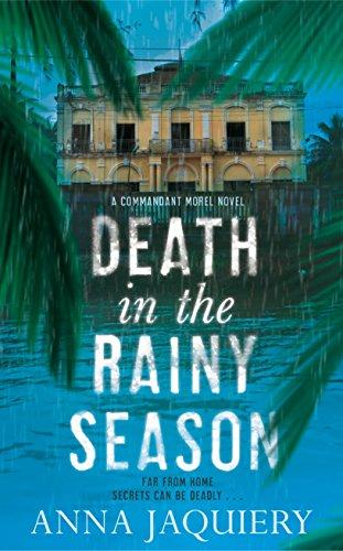 Death in the Rainy Season (Commandant Morel): Anna Jaquiery