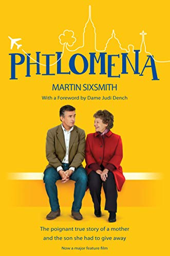 Philomena: The True Story Of A Mother And The Son