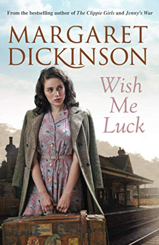 Wish Me Luck: Dickinson, Margaret