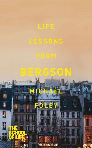 9781447245612: Life Lessons from Bergson
