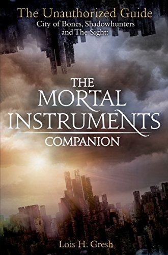 9781447245773: The Mortal Instruments Companion: City of Bones, Shadowhunters and the Sight: The Unauthorized Guide