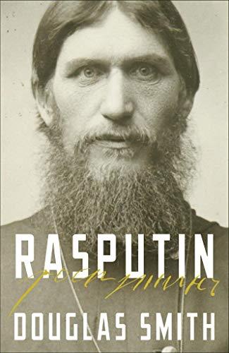 9781447245841: Rasputin: The Biography