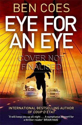 9781447247104: Eye for an Eye: A Dewey Andreas Novel