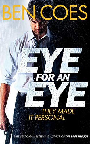 9781447247111: Eye for an Eye (Dewey Andreas)