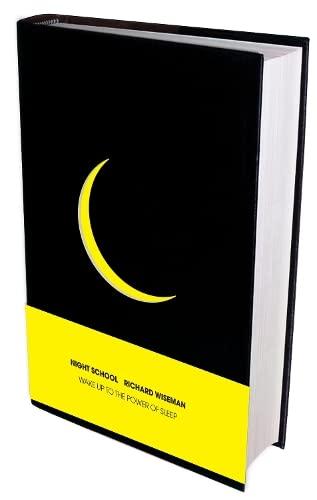 9781447248408: Night School: Wake up to the power of sleep