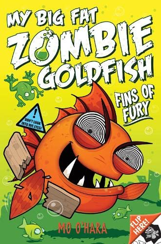 9781447248729: My Big Fat Zombie Goldfish: Fins of Fury Pt.3