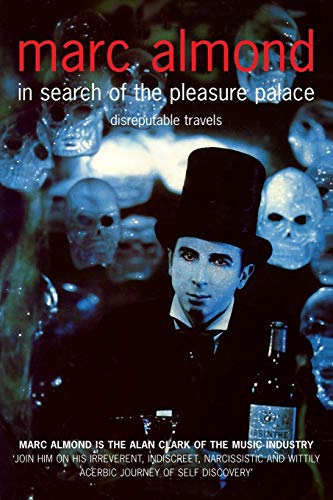 9781447249160: In Search of the Pleasure Palace: Disreputable Travels