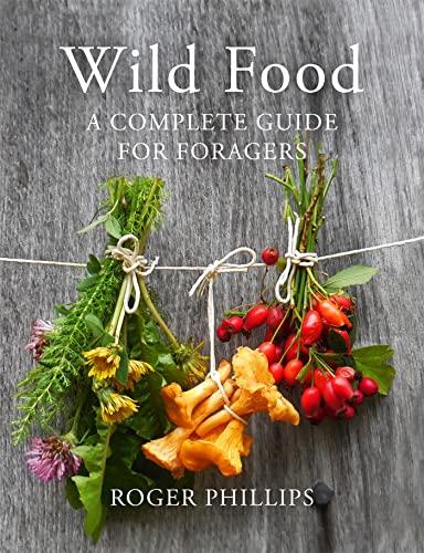 Wild Food: Roger Phillips (author),