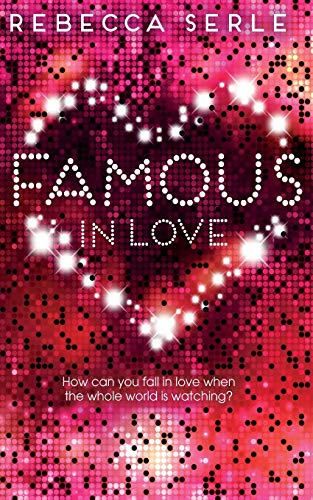 9781447250357: Famous in Love (Famous in Love 1)