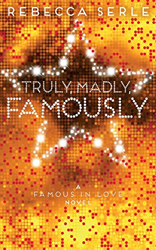 9781447250371: Truly, Madly, Famously