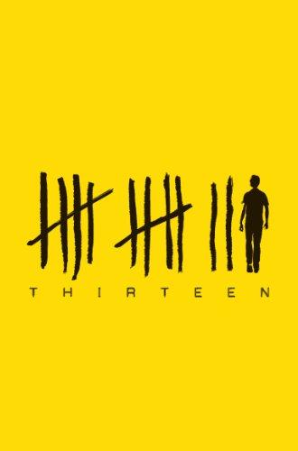9781447250449: Thirteen