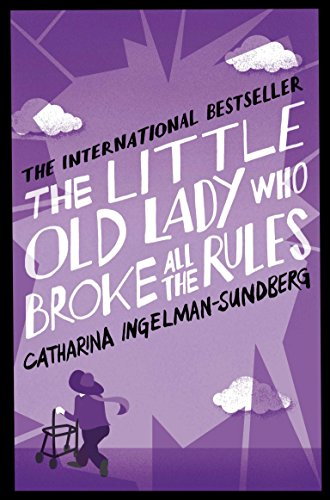 9781447250616: The Little Old Lady Who Broke All the Rules