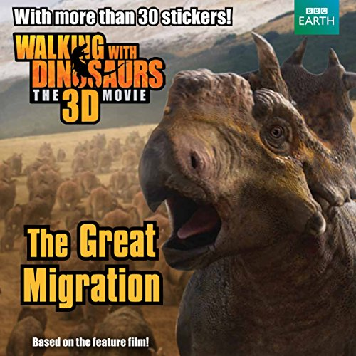 9781447251651: Walking with Dinosaurs: The Great Migration
